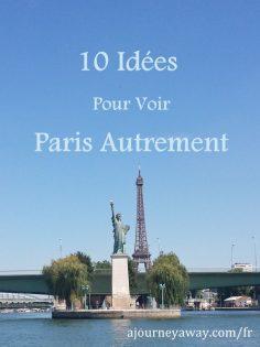 10 idées pour voir Paris autrement – opheliavlahopou