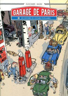 """Bandes dessinées """"Garage de Paris"""" par Dugomier & Bruno Bazile 2016. – rigaudhubett"""